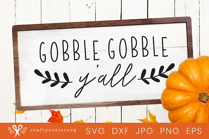 Thanksgiving Svg Cut File Gobble Gobble Yall Turkey Clipart