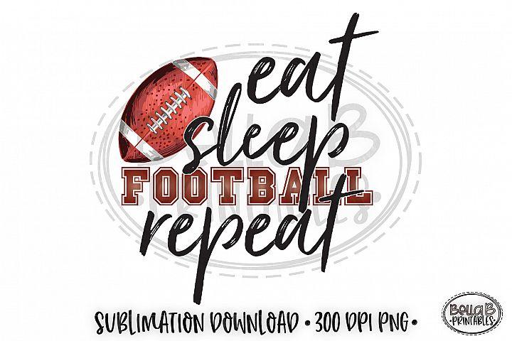 Football Sublimation Design, Eat Sleep Football Repeat