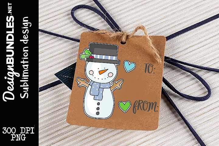 Silly Snowman Tag Sublimation Design