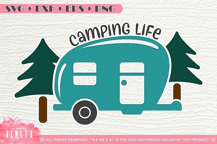 Camping life   SVG, DXF, EPS, PNG Cutting File