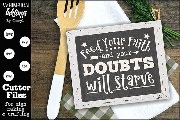 Feed Your Faith SVG