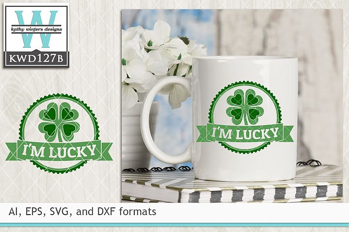St. Patricks SVG - Im Lucky