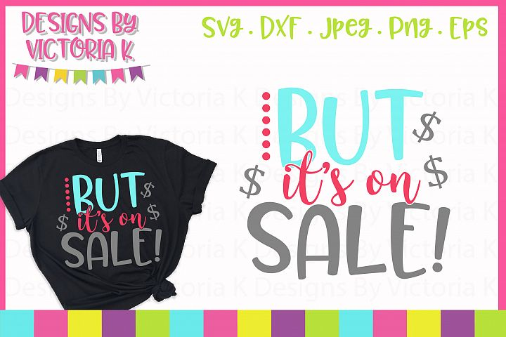 But its on sale Black Friday SVG Cut File