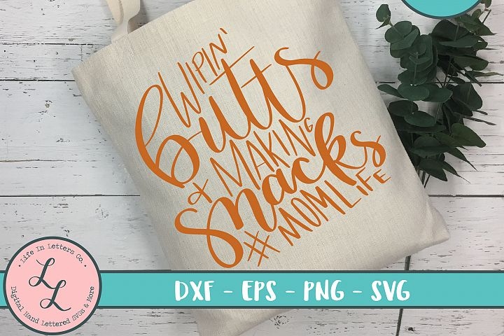 Wipin Butts & Making Snacks - Cut File, SVG, PNG, EPS, DXF