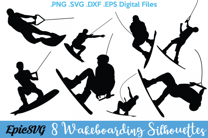 8 Wakeboarding Silhouettes | .SVG .PDF .EPS .dxf .png | Wakeboard Vector Graphic Silhouette Cameo Cricut Clipart