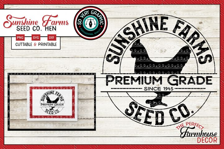 Sunshine Farms Seed Co Hen Farmhouse Circle Sign SVG PNG DXF