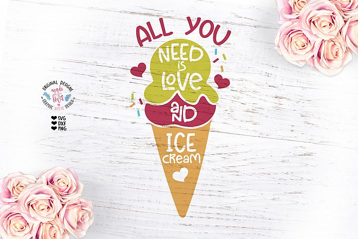 All You Need is Love and Ice Cream Summer T-Shirt Design