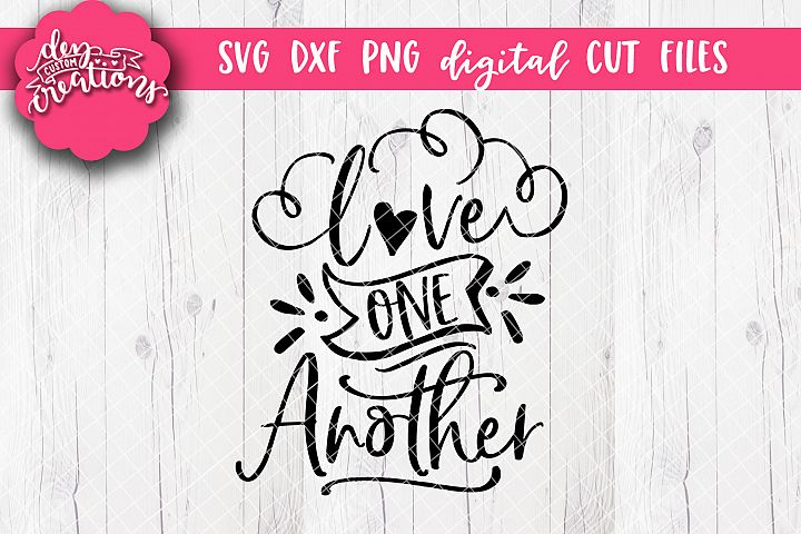 Love One Another - SVG DXF PNG Cut file and clipart