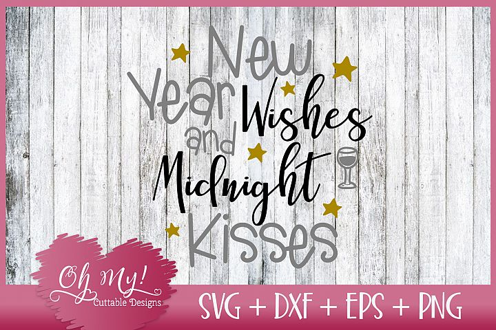 New Year Wishes And Midnight Kisses SVG DXF EPS PNG Cutting