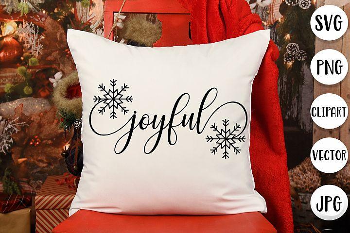 Joyful with Snowflake svg - Christmas Holidays design