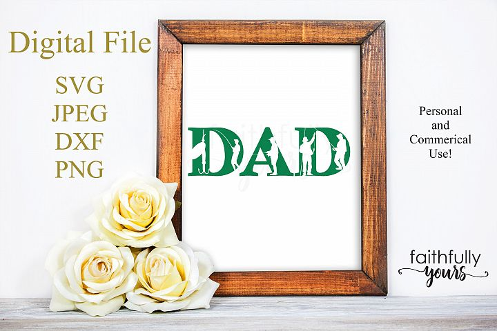 Dad with fisherman and fishing cutouts SVG JPEG DXF PNG