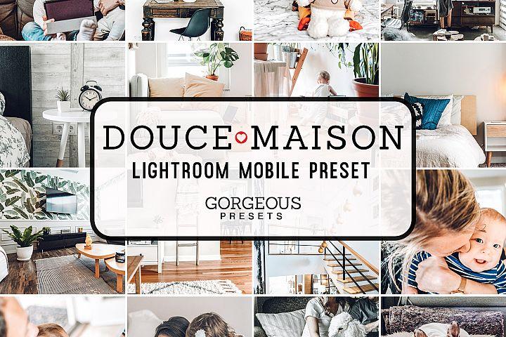 Mobile Lightroom Preset DOUCE MAISON