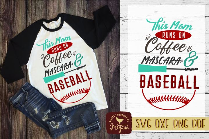 This Mom Runs On Coffee Mascara & Baseball Sports Shirt SVG