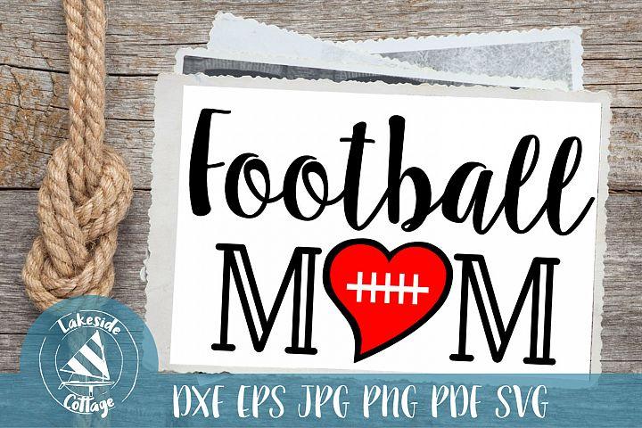 Football Mom life - Love Football eps svg dxf png pdf jpg