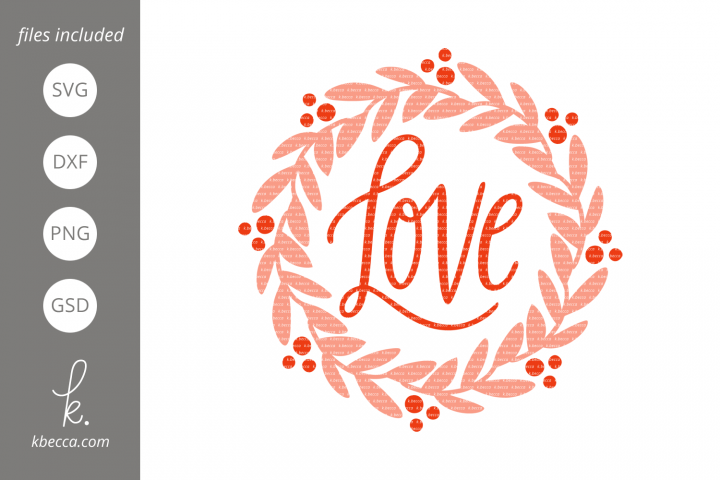 Love Wreath SVG Cut Files