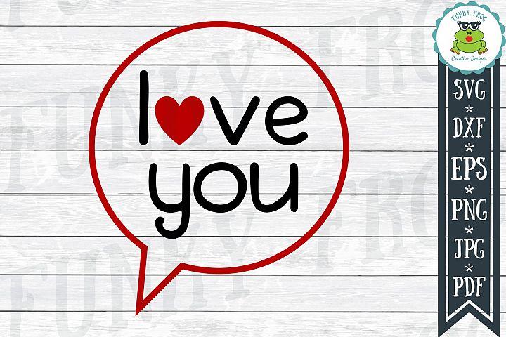 Love You - Valentine SVG Cut File