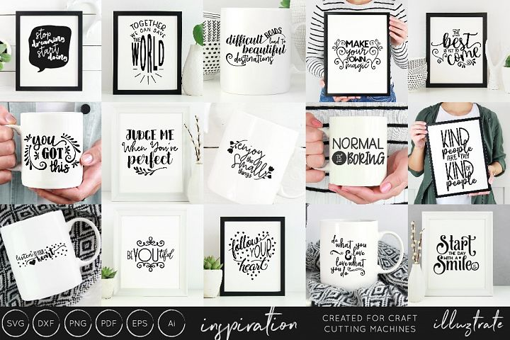 Inspirational Quotes SVG Cut File Bundle - Design Collection - Free Design of The Week