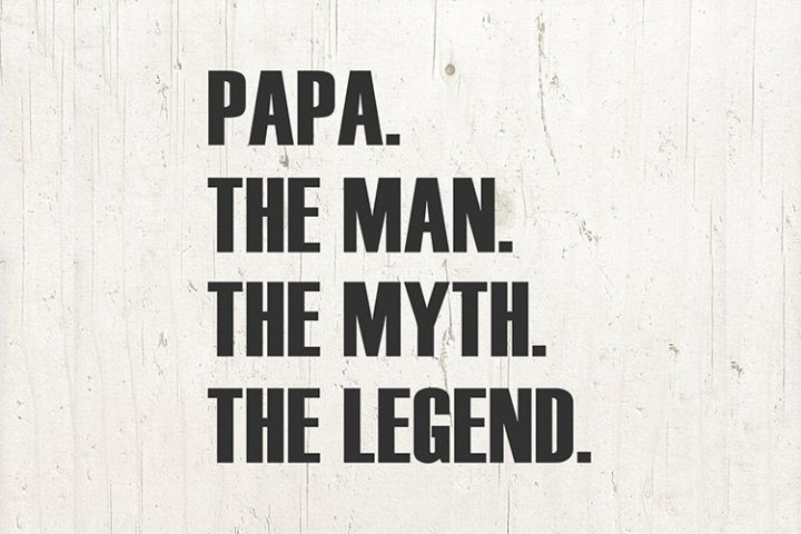 Father Gift Papa The Man The Myth The Legend svg png