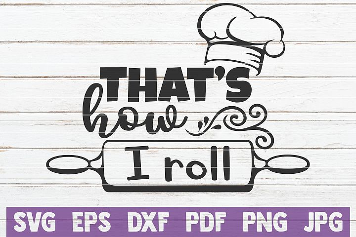 Thats How I Roll SVG Cut File | commercial use
