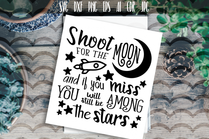 Shoot for the moon SVG Vector typography