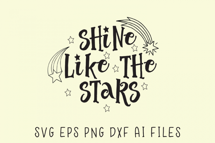 Shine Like The Stars SVG
