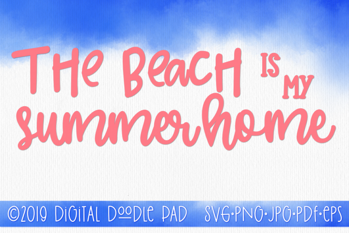 The Beach Is My Summer Home SVG