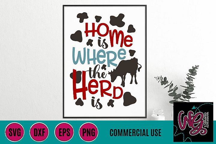 Home is Where the Herd Is SVG DXF PNG EPS Comm