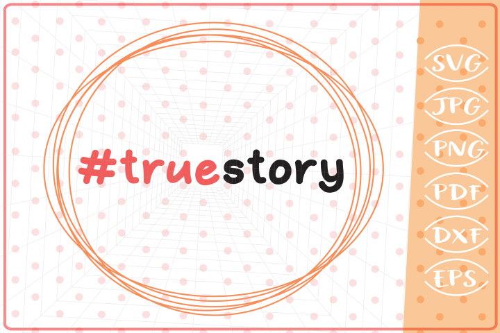 True Story SVG, Easter Cutting Files, Christian Easter SVG
