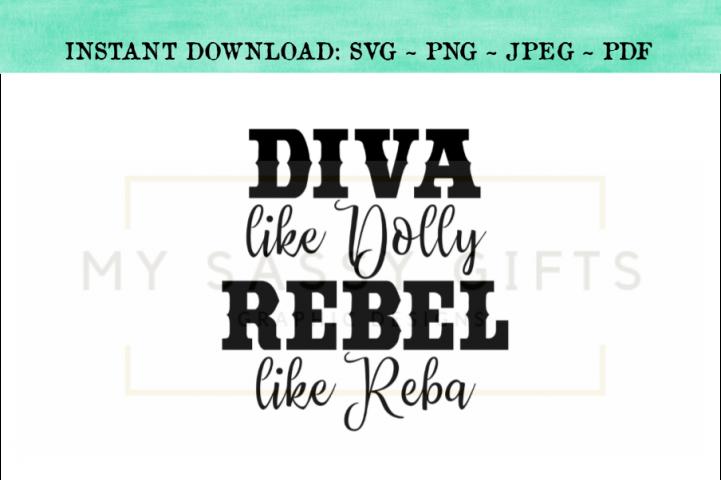 Diva Like Dolly Revel Like Reba Funny Country SVG Design