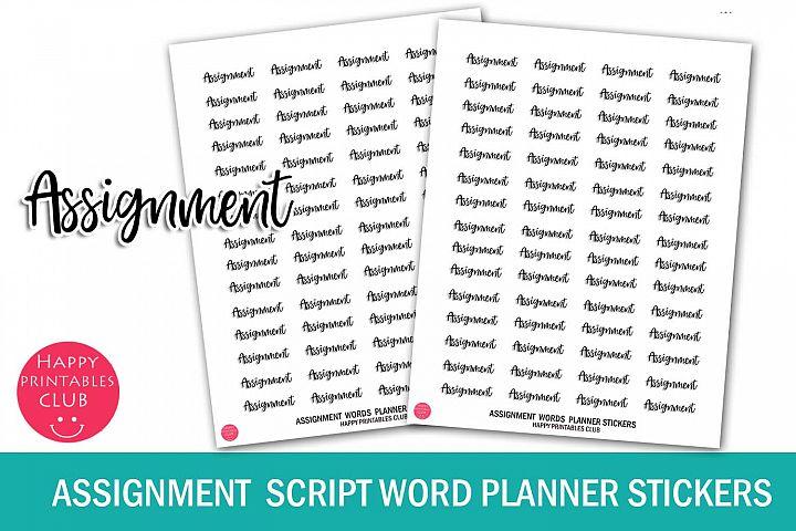 Assignment Script Words Planner Sticker- Assignment Stickers