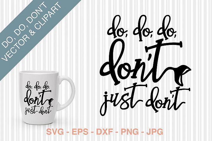 Do, do, do, dont SVG cutting file