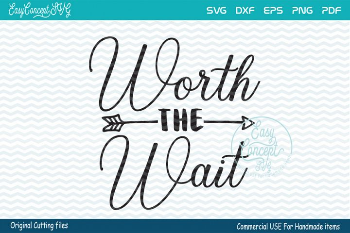Worth The Wait SVG