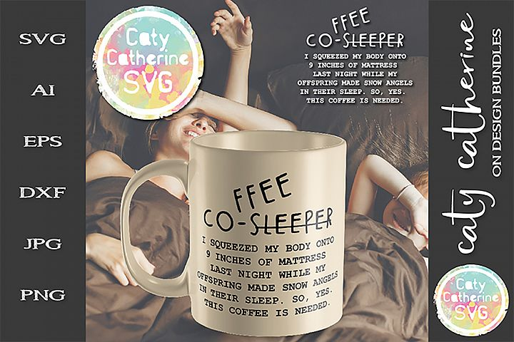 Coffee Co-Sleeper Offspring Make Snow Angels SVG Cut File