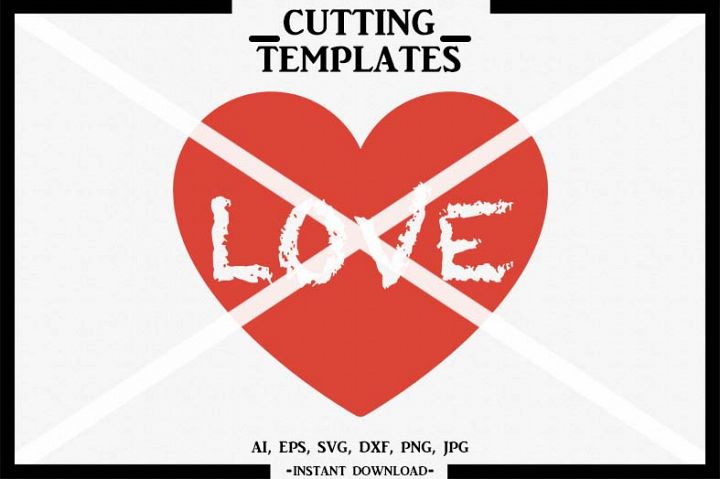 Love Heart, Silhouette, Cricut, Cut File, AI, EPS, SVG, DXF