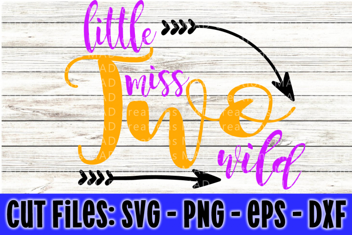 Little Miss Two Wild - 2nd Birthday - Cut Files