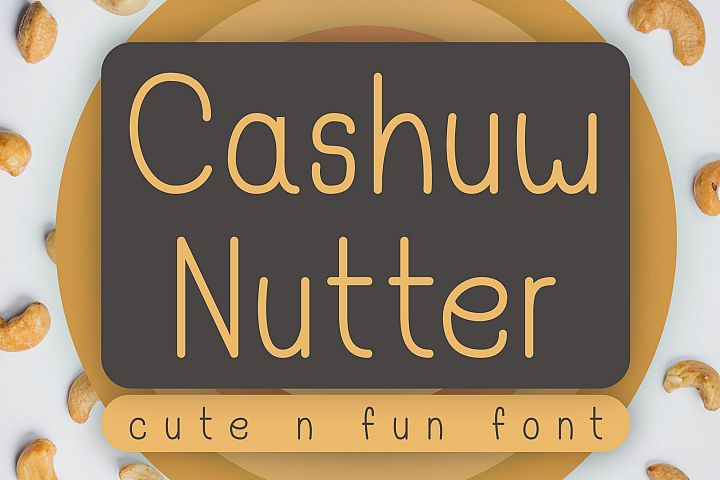Cashuw Nutter - Cute - Fun Font
