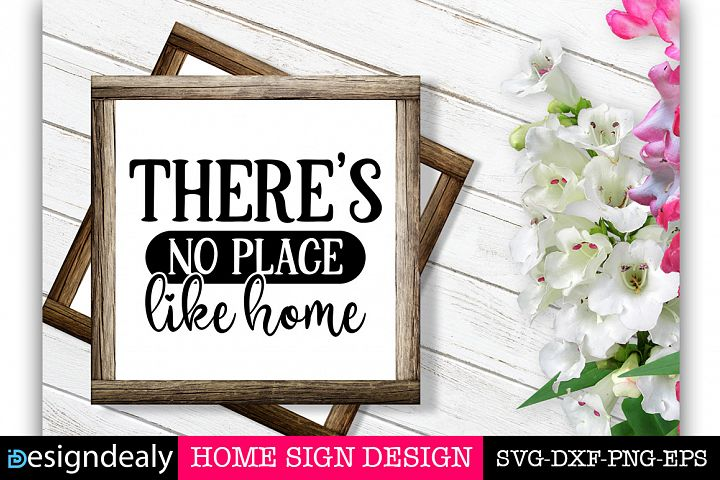 Home Sign SVG | Theres no place like home SVG