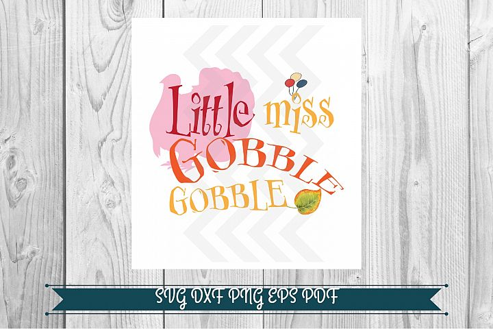 Little miss Gobble Gobble, graphics download png svg pdf dxf