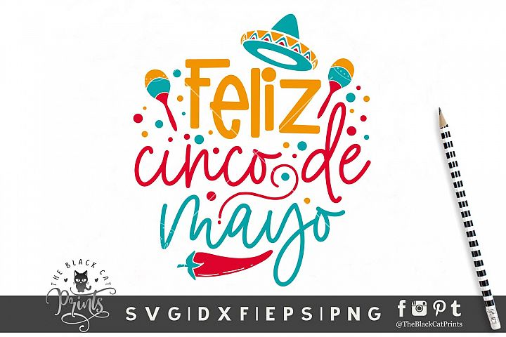 Feliz Cinco De Mayo SVG DXF EPS PNG | Mexican cut file