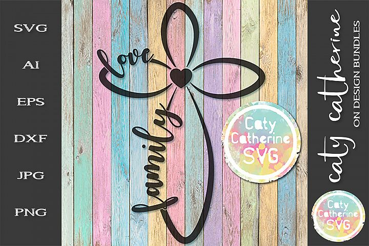Love Family Infinity Cross SVG Cut File