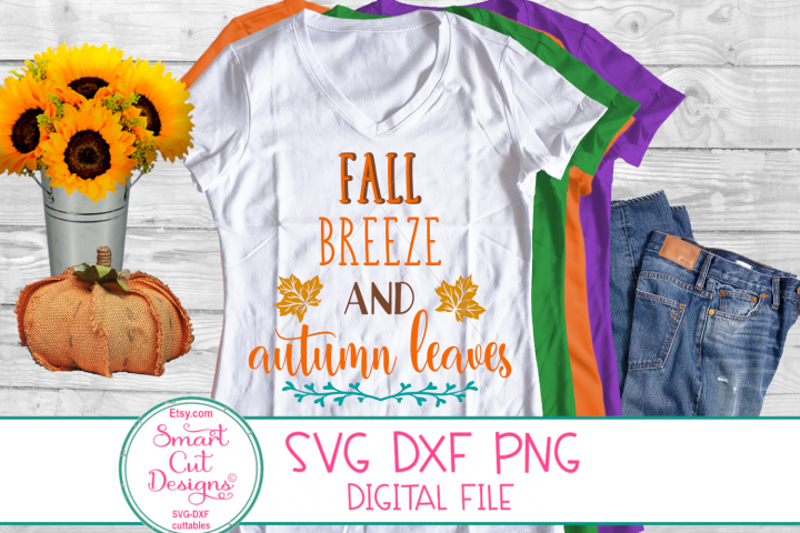 Fall Breeze And Autumn Leaves SVG, Fall, Autumn,Thanksgiving