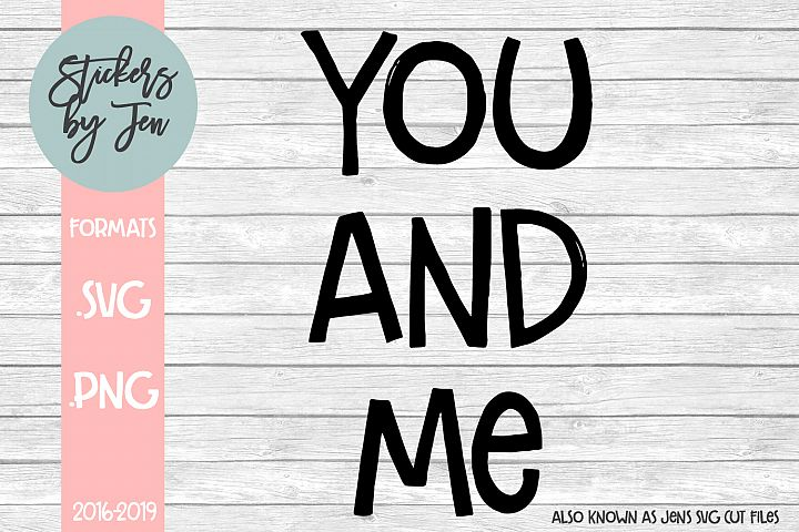 You and Me svg cut file