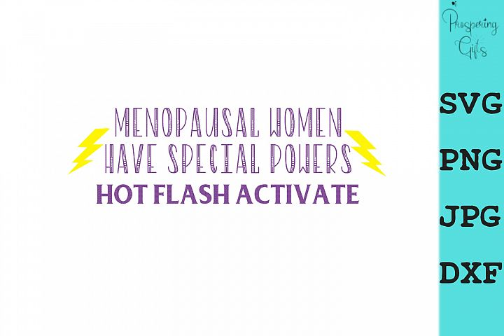Hot Flash Activate Menopause SVG PNG JPG DXF