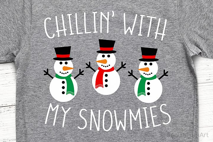 Chillin with My Snowmies SVG, DXF, PNG, EPS