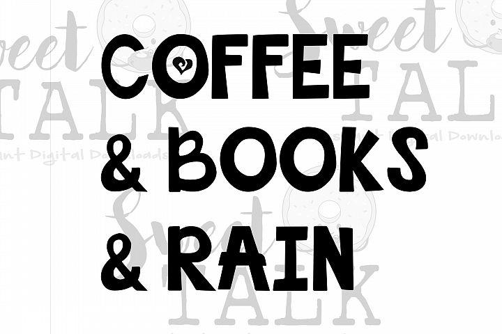 Coffee & Books & Rain/instant digital download