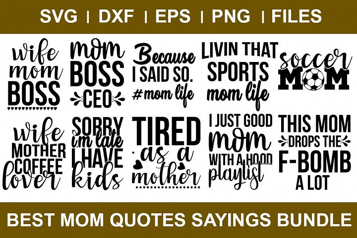 Best Mom Quotes Sayings Bundle