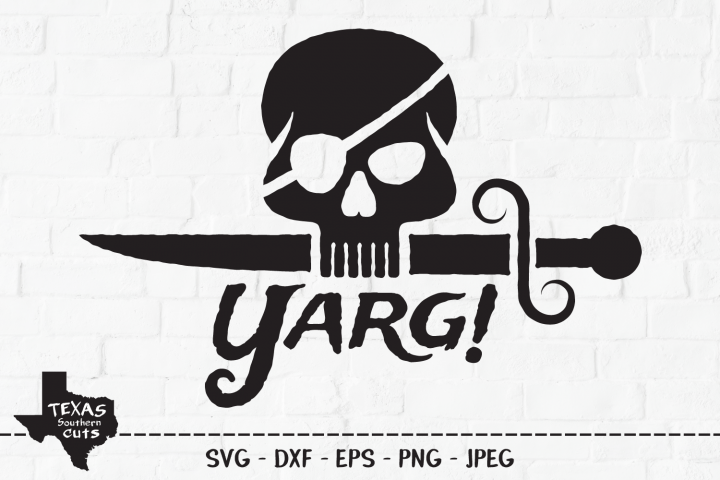 Yarg! SVG, Cut File, Pirate Shirt Design, Pirate Skull