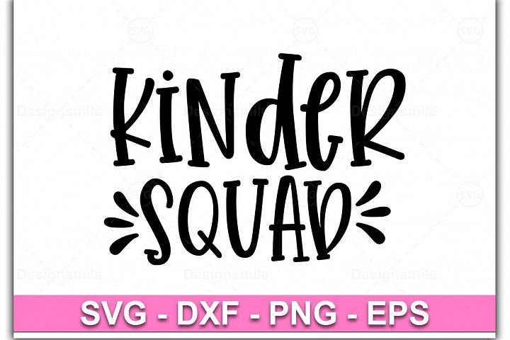 Kinder Squad svg, Kinder svg, dxf, png, Kindergarten svg