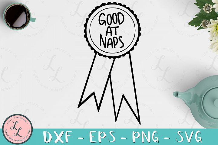 Good At Naps Award Ribbon - Cut File SVG png eps dxf