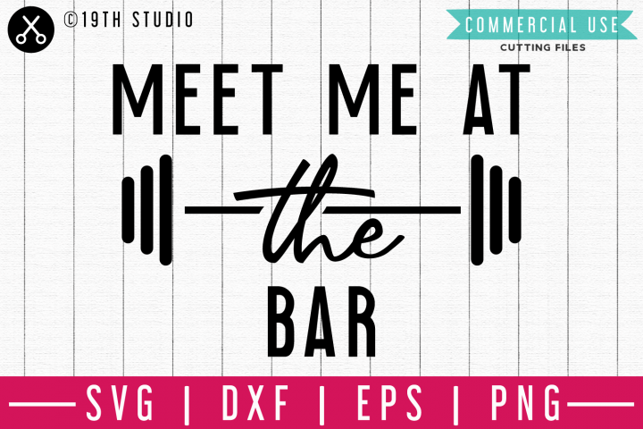 Meet me at the bar SVG | A Gym SVG cut file| M44F